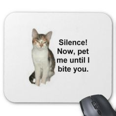Conquest Kitty Mouse Pads!  #clever #cat #mouse #pad #mousepad #zazzle #store #kitten #office #gift http://www.zazzle.com/conquestkitty*