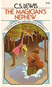The Chronicles Of Narnia: The Magician's Nephew  C.S. Lewis  Book 6