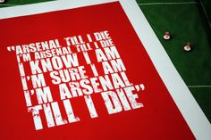 """No matter who leaves I know am """"Arsenal Till I Die"""""""