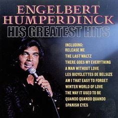 Greatest Hits by Engelbert Humperdinck
