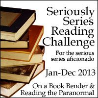 Reading the Paranormal: 2013 Reading Challenge: Seriously Series
