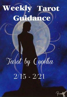 Weekly Tarot Guidance - February 15 through 21, 2016