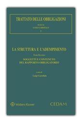 Trattato delle obbligazioni / diretto da Luigi Garofalo e Mario Talamanca.    CEDAM, 2008- Contén I. La struttura e l'adempimento. 2, Soggetti e contenuto del rapporto obbligatorio