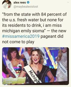 Miss Michigan making me proud to be a Michigander and calling out the governments bullshit Faith In Humanity Restored, Intersectional Feminism, Badass Women, Equal Rights, My Tumblr, Social Justice, In This World, Equality, Fun Facts
