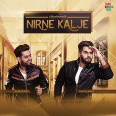 Garry Singh Nirne Kalje MP3 song  http://djpunjab.info/single-track/nirne-kalje-garry-singh-mp3-song-278122.html
