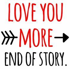 L♡VE u more....End of story. __[Via Etsy by LittleDoodleDesign]  #sweettalk♡