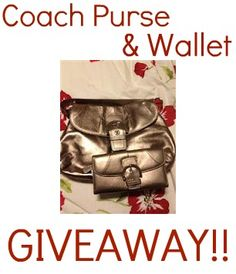 Coach Purse & Wallet GIVEAWAY!!