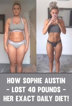 Learn Exactly How Sophie Austin Lost 40 Pounds & Completely Transformed Her Body! - TrimmedandToned