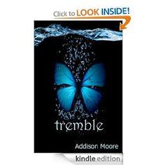 Tremble (Celestra Series Book 2) [Kindle Edition]  Addison Moore (Author)