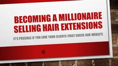 If you put your client first and get happy clients it's possible to make a lot of money in the hair business