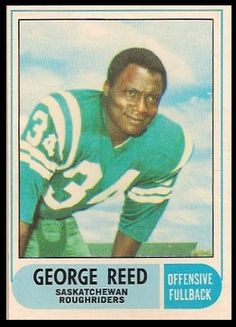 George Reed 1968 O-Pee-Chee CFL football card Football Icon, Football Cards, Baseball Cards, Canadian Football League, American Football, Go Rider, Saskatchewan Roughriders, Football Hall Of Fame, Football Conference