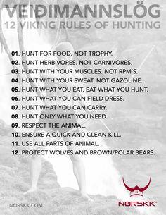 Hunt for food. Not trophy.