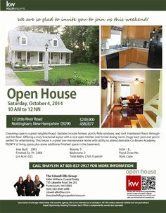 OPEN HOUSE -  Saturday, October 4, 2014, || 10 AM to 12 NN || 12 Little River Road Nottingham, NH 03290 || This property is a 2BR/2BA Cape. CALL SHAYLYN @ 603-817-2917 FOR MORE INFORMATION! || The Colwell-Ellis Group Keller Williams Coastal Realty (603) 610-8500 x488