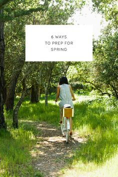 six ways to prep for spring.