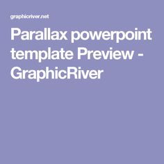 Parallax powerpoint template Preview - GraphicRiver