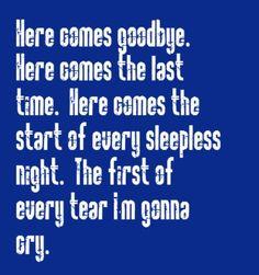 Rascal Flatts - Here Comes Goodbye - song lyrics, music lyrics, song quotes