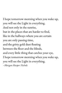 Morgan Harper Nichols poem - light quote - instagram captions thoughts 2018 poems poetry long truths feeling clever deep quotes to live by quote about strength quotes about moving on heartbreak love hurt getting over depression aesthetic lyrics shine inner Morgan Harper Nichols quotes