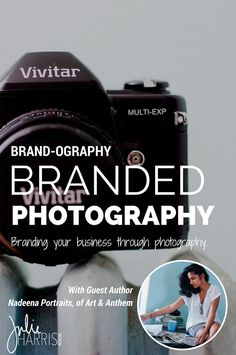 Branding your business photography. The powerful effect that branded visuals can have on your target audience as you work to build your brand. Guest post by Nadeena Portraits on Julie Harris Deisgn.