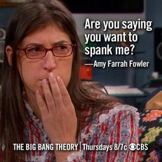 are you saying you want to spank me? hahaha amy literally one of the best episodes