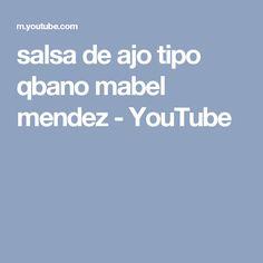 salsa de ajo tipo qbano mabel mendez - YouTube