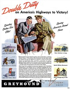 Greyhound does double duty on America's highway to victory! #vintge #1940s #WW2 #travel #ads