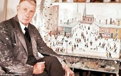 The dark side of the matchstick man: Painter L. Lowry never married or had a girlfriend. But the woman he befriended as a child now tells of their bizarre relationship Pall Mall, Painters Studio, The Last Laugh, Spencer, David, Salford, English Artists, Working People, S Pic