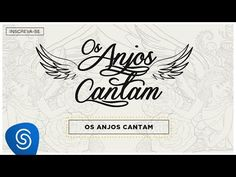 Jorge & Mateus - Os Anjos Cantam (LyricVideo) [Álbum Os Anjos Cantam] - YouTube