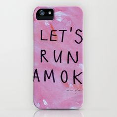 let's run amok iPhone & iPod Case by Marc Johns - $35.00