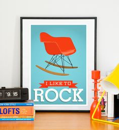 Eames poster  Mid century poster   nursery wall art   Retro poster inspiring art quote art  - Eames - I like to rock A3  11x16 $19