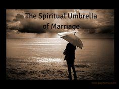 Gary Thomas :: The Spiritual Umbrella of Marriage