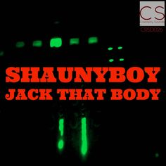Shaunyboy - Jack That Body