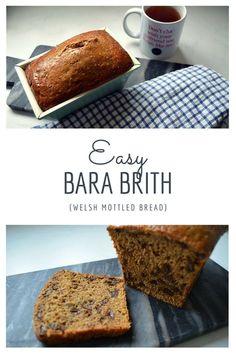 How to make Bara Brith (a traditional Welsh tea loaf / Mottled Bread) Welsh Cakes Recipe, Welsh Recipes, Turkish Recipes, Romanian Recipes, Scottish Recipes, British Desserts, British Dishes, British Recipes, British Bake Off
