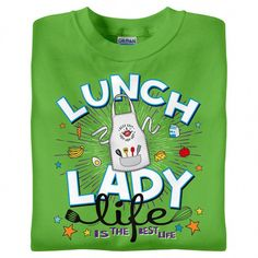 """custodian appreciation gifts BackDetailsIt's more than just a job! Celebrate your cafeteria days with """"Lunch Lady Life is the Best Life"""" t-shirts for your school cooks and School Cafe, School Fun, School Shirts, Work Shirts, Tee Shirts, School Lunchroom, Life Is Good Tshirts, Ladies Who Lunch, Lessons For Kids"""