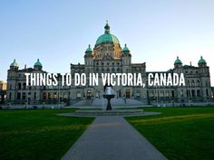 Things To Do In #Victoria, Canada via @rtwgirl || http://www.rtwgirl.com/victoria-canada-guide-things-to-do/