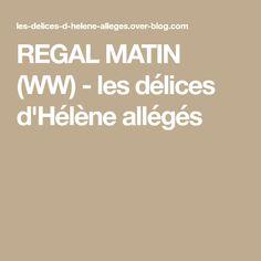 REGAL MATIN (WW) - les délices d'Hélène allégés