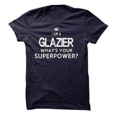 I am a Glazier #teeshirt #fashion. ORDER NOW => https://www.sunfrog.com/LifeStyle/I-am-a-Glazier-18121411-Guys.html?id=60505