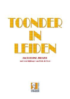 Het verhaal van de 'Leidse periode' van Marten Toonder, geschreven in opdracht van de stichting Beeld voor beeld