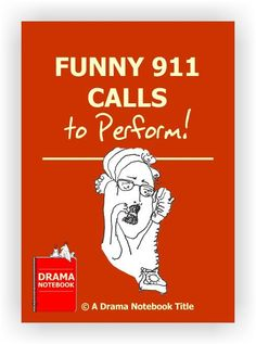 Here are 32 short scripts of calls made to the local emergency line that will have you and your students rolling with laughter. Students will learn about the importance of staying in character and practice their comedic timing skills. Drama Teacher, Drama Class, Acting Class, Acting Games, Drama Drama, Acting Tips, Drama Activities, Drama Games, Comedic Monologues