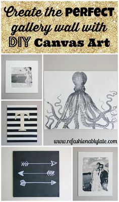 Create the PERFECT gallery wall with DIY Canvas Art - www.refashionablylate.com
