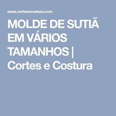 MOLDE DE SUTIÃ EM VÁRIOS TAMANHOS | Cortes e Costura