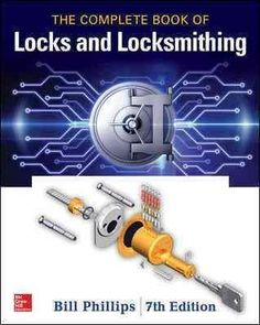 Fully updated, illustrated coverage of locks and keys from a master locksmith The Complete Book of Locks and Locksmithing, Seventh Edition , offers complete, up-to-date information on locks and keysfr Survival Tips, Survival Skills, Urban Survival, Physics Textbook, Diy Cnc, Great Books To Read, Mechanical Engineering, The Book, Cool Stuff