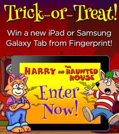 "To celebrate Halloween and the launch of ""Harry and the Haunted House"" on Fingerprint, we're giving away a new Apple iPad or a new Samsung Galaxy Tablet to two lucky winners! #Giveaway #EdTech #Halloween"