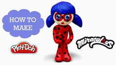 Play Doh Making Super Cute Miraculous Ladybug Playdo Video