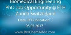 Biomedical Engineering PhDJob Opportunity @ ETH Zurich Switzerland