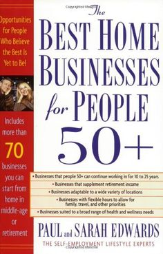 Bestseller Books Online Best Home Businesses for People 50+ Paul Edwards, Sarah Edwards $13.57  - http://www.ebooknetworking.net/books_detail-1585423807.html