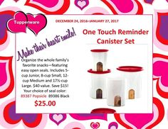 Tupperware One Touch Reminder Canister Set  Open at this price until 1-27-2017 $25.00 Plus tax and shipping http://debratoddjordan.my.tupperware.com/ or https://www.facebook.com/Debra-Todd-Jordans-Tupperware-140162522661201/