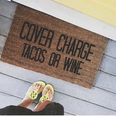 Cover Charge Doormat Welcome Mat Tacos Funny Doormat First Apartment, Apartment Living, Apartment Ideas, Living Room, Funny Doormats, First Home, My Dream Home, Home Projects, Diy Home Decor