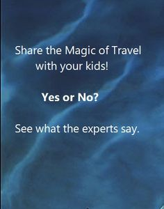 Should you be doing holiday travel with young kids?