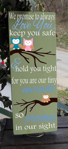 """7.5"""" x 19"""" We Promise To Always Love You"""" parents message sign"""
