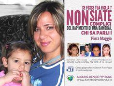 Blog di Informazione - Cerchiamo Denise       www.cerchiamodenise.it  ♥: SE DENISE FOSSE TUA FIGLIA ?